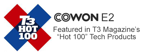 Cowon E2 Featured in T3 Hot 100 Tech Products