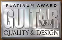 Guitar World Platinum Award for Quality and Design